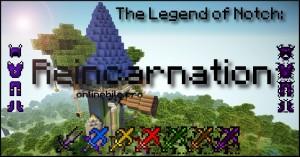 The Legend Of Notch Reincarnation1