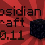 Obsidian Craft Mod for Minecraft